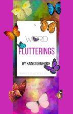 Word Flutterings by RainstormRobin