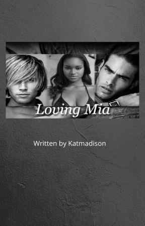 Loving Mia by katmadison