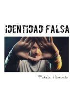 Identidad Falsa by FatymaJazmin