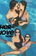 Her Love (Stally, español) by Perhaps11