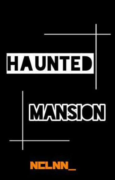 Haunted Mansion|exoshidae|