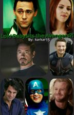 Loki Babysits the Avengers?! by karkar15