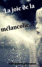 La joie de la mélancolie... by Souriresperance