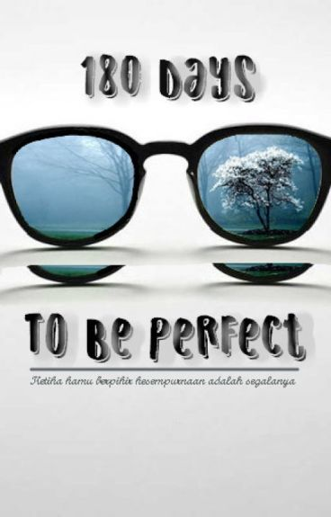 180 Days To Be Perfect