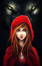 Red Riding Hood and the Wolf: An Untold story by BarthyBori