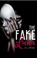 The Fake Luna by AmythestWinter