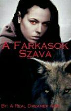 A Farkasok Szava [Befejezett] by BekiiChannel