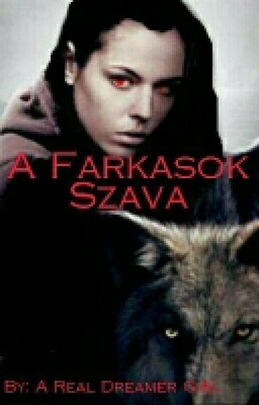 A Farkasok Szava [Befejezett]