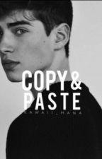 Copy & Paste [#wattys2016] by Kawaii_Hana
