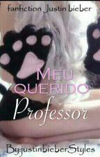 Meu Querido Professor !!! by justinbieberStyles