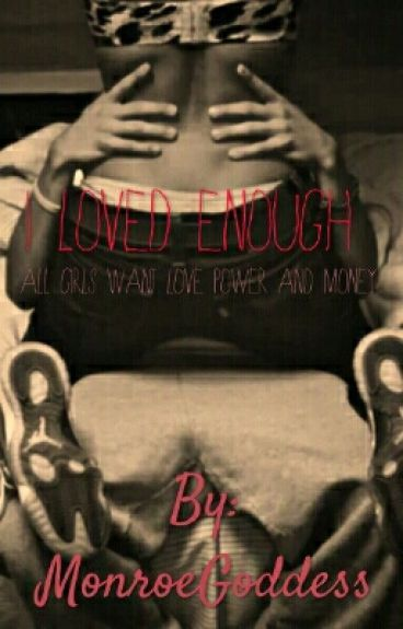 I Loved Enough