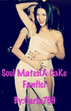 Soul Mates(A CaKe Fanfiction) #Wattys2016 by Carla769