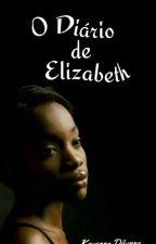 Diário de Elizabeth by KayennaDay