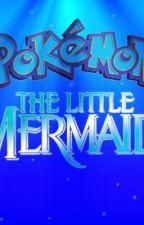 Pokemon Mermaids Revenge (a Pokemon fanfic) by Adelinalovespokemon