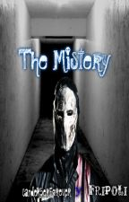 The Mistery #Wattys2016 by FRIPOLI
