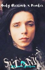 Something More? (Andy Biersack X Reader) by queen_casey_