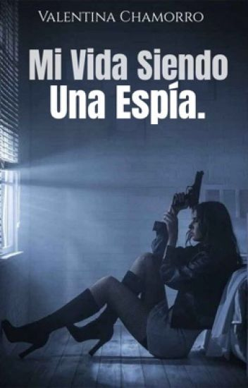 Mi Vida Siendo Una ¡Espía! MVSUE#1