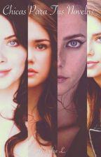 Chicas para tus novelas by SunsetSparkle12