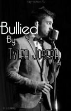 Bullied By Tyler Joseph (highschool AU) by jlozano439