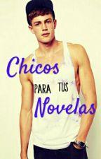 ➳ Chicos para tus novelas by sumiori