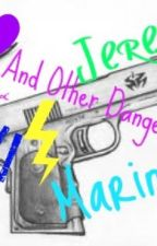 Love, Guns, and Other Dangerous Things by addih22