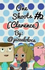 One~shoots #2(clarence) by helado_azul_loloco