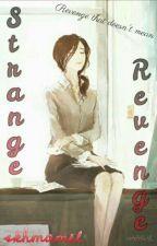 Strange Revenge by skhmamel