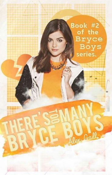 There's Too Many Bryce Boys (Living With the Bryce Boys sequel)