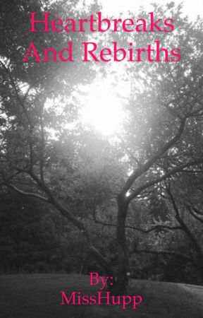 Poems of Heartbreak and New Beginnings - A Girl's Love for