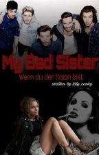 My Bad Sister (One Direction FF) by lilly_cooky