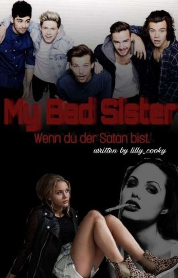 My Bad Sister (One Direction FF)