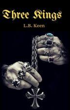 Three kings (BWWM) [SAMPLE] by LBKeen