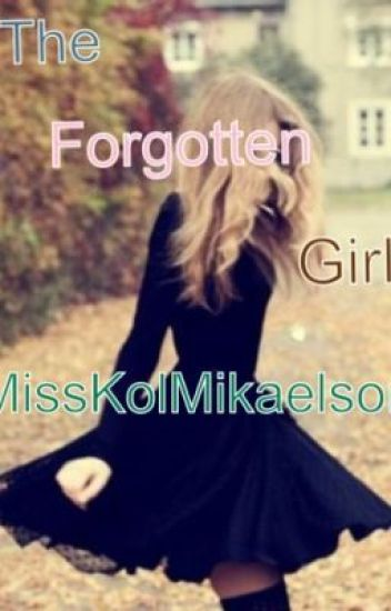 The forgotten girl(A vampire diaries fanfiction)(Completed)