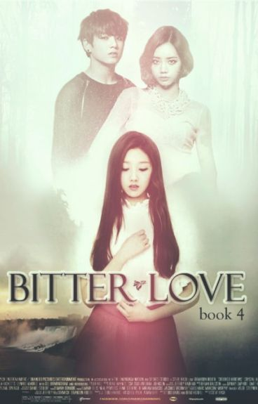 Bitter Love[Book 4]