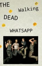 The Walking Dead - Whatsapp by DropXro
