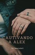 Cautivando a Alex by elisdan