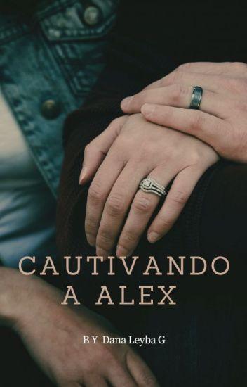 Cautivando a Alex