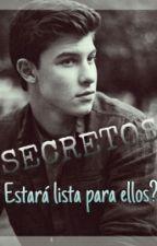 Secretos (Shawn Mendes)-Cancelada by OmahaBoysJJ