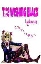 The Wishing Black by Laylascan