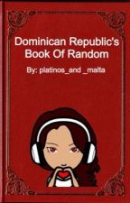 Dominicana's Book Of Random Shit/ Diary by red_soul_roleplay
