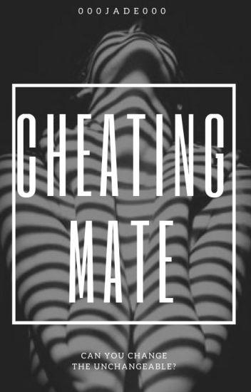 Cheating Mate