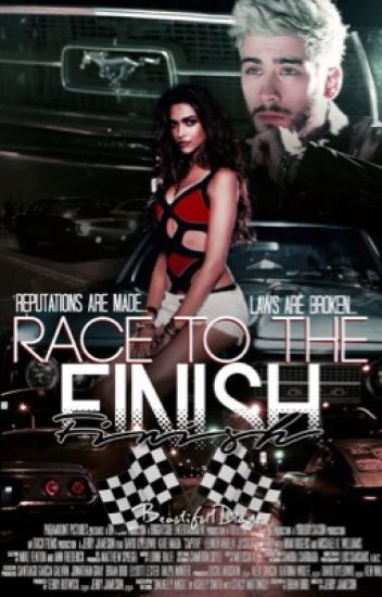 Race To The Finish || z.m.