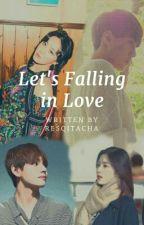 Let's Falling in Love by resqitacha