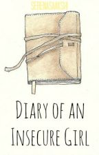 Diary of an Insecure Girl by damnanonymousity