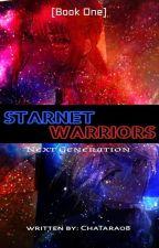Starnet Warriors [Next Generation] by ChaTara08