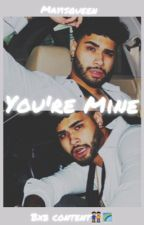 You're Mine|bxb by -mayisqueen-