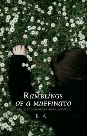 Ramblings of a Muffinato