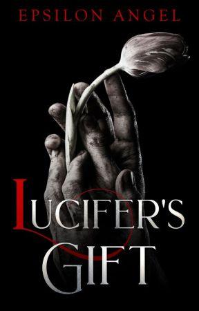 Lucifer's Gift by EpsilonAngel