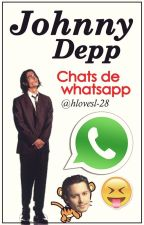©Johnny Depp - Chats WhatsApp. by potatolarrykuin