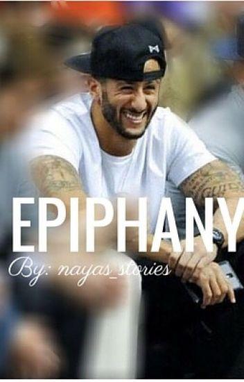 Epiphany | Colin Kaepernick